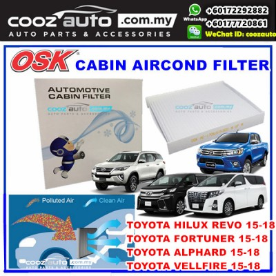 Toyota Alphard Vellfire ANH30 Hilux Revo Fortuner 2015 - 2018 OSK Cabin Aircond Replacement Filter
