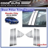 Honda City 2014 - 2020  Chrome Door Window Pillar Trim Cover (8Pcs)