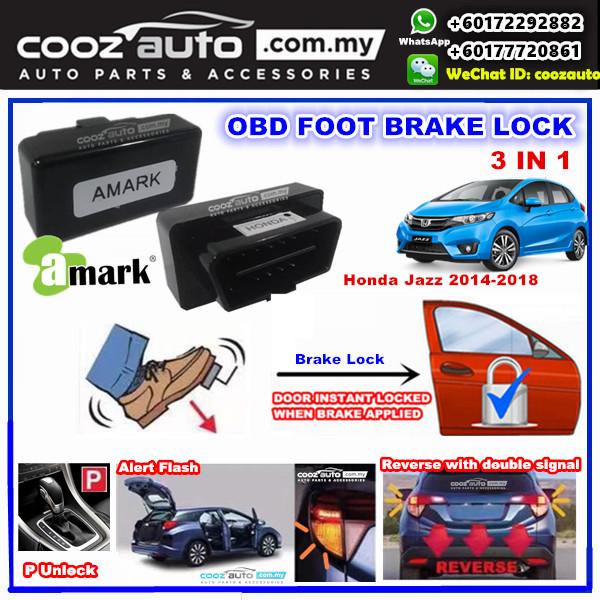 Honda Jazz 2014 - 2018 3 IN 1 A-MARK OBD FOOT BRAKE AUTO DOOR LOCK