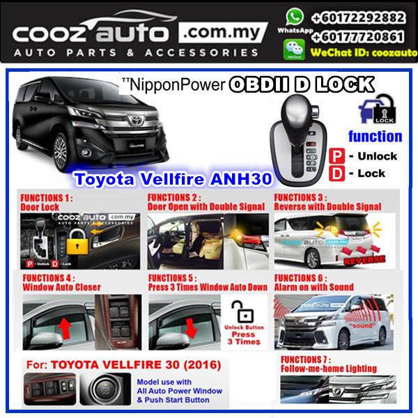 Toyota Vellfire ANH30 2016 - 2018 Nippon Power 7 IN 1 OBD D Gear Auto Door Lock