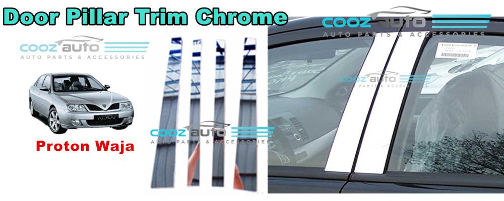 Proton Waja Chrome Door Window Pillar Trim Cover