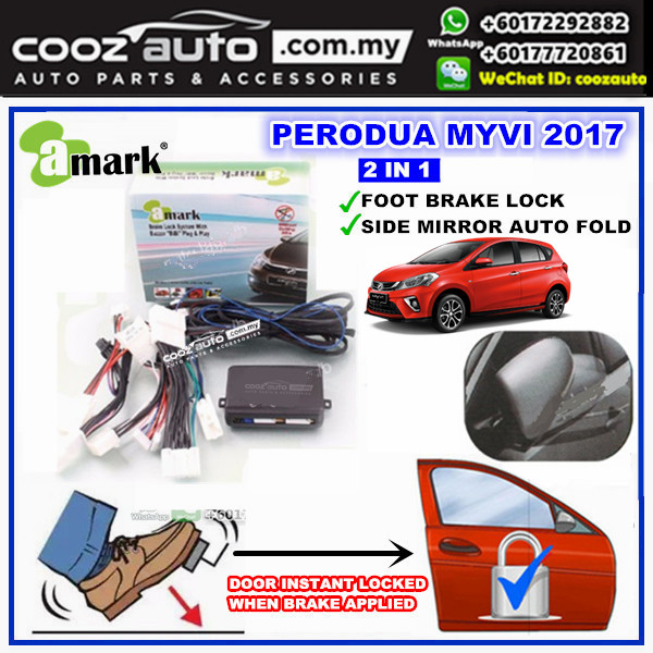 A-Mark Perodua Myvi 2017 2018 2 in 1 Foot Brake Auto Door Lock + Auto Folding